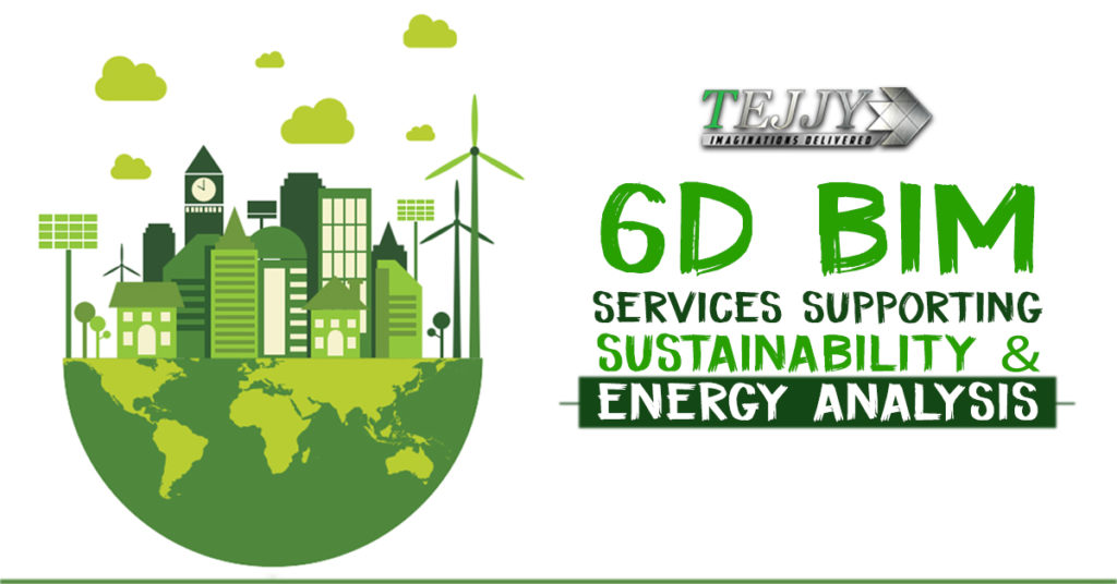 6D BIM Services Supporting Sustainability & Energy Analysis