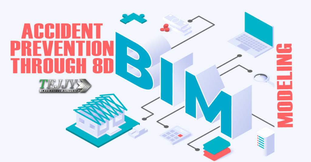 Site Accident Prevention through 8D BIM Modeling