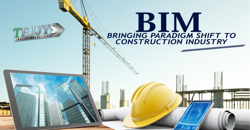 BIM Bringing Paradigm Shift to Construction Industry